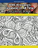 WWE Wrestlings Greatest of All Time Coloring Book