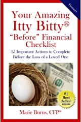 "Your Amazing Itty Bitty® ""Before"" Financial Checklist: 15 Important Actions to Complete Before the Loss of a Loved One Kindle Edition"