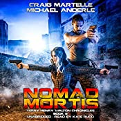 Nomad Mortis: A Kurtherian Gambit Series: Terry Henry Walton Chronicles, Volume 8 | Craig Martelle, Michael Anderle