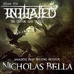 Initiated: The Demon Gate Series, Book 2 | Nicholas Bella