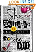 #1: She Believed She Could So She Did