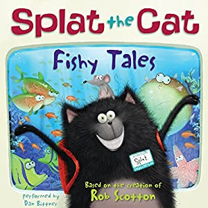 Splat the Cat: Fishy Tales Audiobook