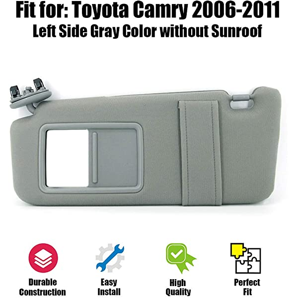 Left Gray//Grey Without Sunroof and Vanity Light New Sun Visor Left Driver Side Compatible for 2007 2008 2009 2010 2011 Toyota Camry//Hybrid 74320-06780-B0 Windshield Visor Assembly