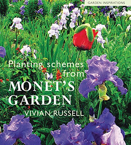 Planting Schemes from Monet's Garden (Garden Inspirations) ()