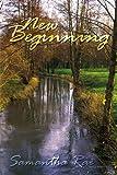 New Beginning, Samantha Rae, 1453575375
