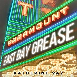 East Bay Grease Audiobook