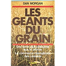 LES GEANTS DU GRAIN