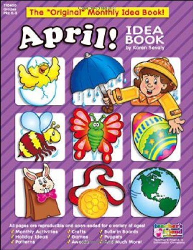 April Monthly Idea Book (Book Teachers Idea Friend)
