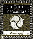 Schönheit der Geometrie (Artemis & Winkler Sachbuch)