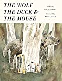 img - for The Wolf, the Duck, and the Mouse book / textbook / text book