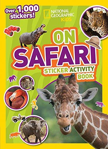 National Geographic Kids On Safari Sticker Activity Book: Over 1,000 Stickers! (NG Sticker Activity Books) ()