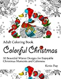 img - for Colorful Christmas Coloring Book: 50 Beautiful Winter Designs for Enjoyable Christmas Moments and Calmness (coloring book, adult coloring book, mandala coloring book) book / textbook / text book
