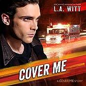 Cover Me | L. A. Witt