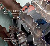 Michael Glancy: Infinite Obsessions