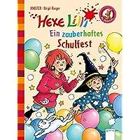 Hexe Lilli. Ein zauberhaftes Schulfest: Der Bücherbär. Hexe Lilli für Erstleser: