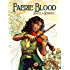 Faerie Blood (The Free Court of Seattle Book 1)