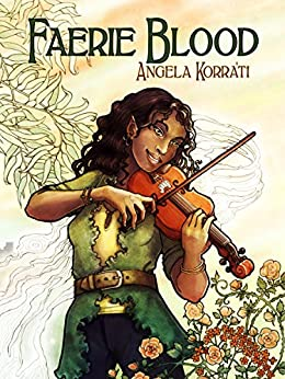 Faerie Blood (The Free Court of Seattle Book 1) (English Edition) de [Korra'ti, Angela]