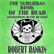 The Suburban Book of the Dead: Armageddon Trilogy, Book 3 | Robert Rankin