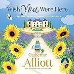 Wish You Were Here | Catherine Alliott