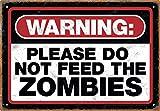 Aquarius Zombie Warning Tin Sign
