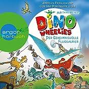 Der geheimnisvolle Flugsaurier (Dino Wheelies 4) | Matthias Weinert
