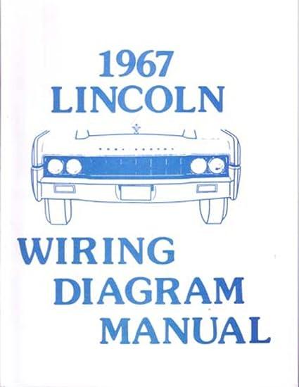 amazon com bishko automotive literature 1967 lincoln electrical Lincoln Electric K870 Wiring-Diagram bishko automotive literature 1967 lincoln electrical wiring diagrams schematics manual book factory oem