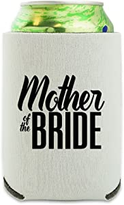 Mother of the Bride Wedding Can Cooler - Drink Sleeve Hugger Collapsible Insulator - Beverage Insulated Holder