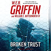 Broken Trust: Badge of Honor Series, Book 13 | W. E. B. Griffin