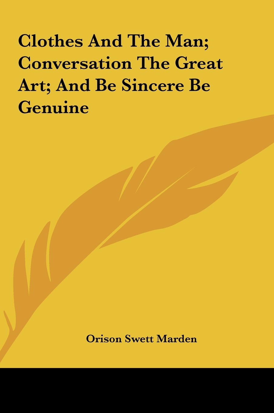 Clothes And The Man; Conversation The Great Art; And Be Sincere Be Genuine PDF ePub ebook