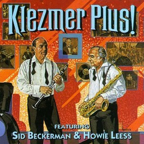 Klezmer Plus! Old-Time Yiddish Dance Music by Flying Fish