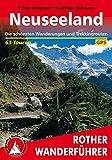 Neuseeland: Die schönsten Wanderungen und Trekkingtouren. 63 Touren. Mit GPS-Daten. (Rother Wanderführer)