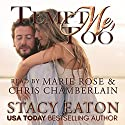 Tempt Me Too Audiobook by Stacy Eaton Narrated by Chris Chamberlain, Marie Rose