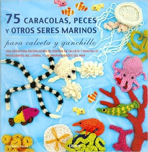 Book's Cover of 75 Caracolas, peces y otros seres marinos (Español) Tapa blanda – 20 enero 2014