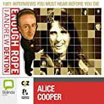 Enough Rope with Andrew Denton: Alice Cooper | Andrew Denton