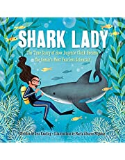 Keating, J: Shark Lady: The True Story of How Eugenie Clark Became the Ocean's Most Fearless Scientist