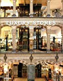 Luxury Stores Top of the World, teNeues, 3832792996