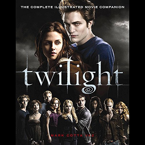 Twilight: The Movie Companion by Hachette Audio
