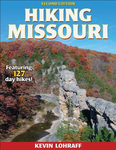 Hiking Missouri - 2nd Edition (America's Best Day Hiking - Midwest Hiking