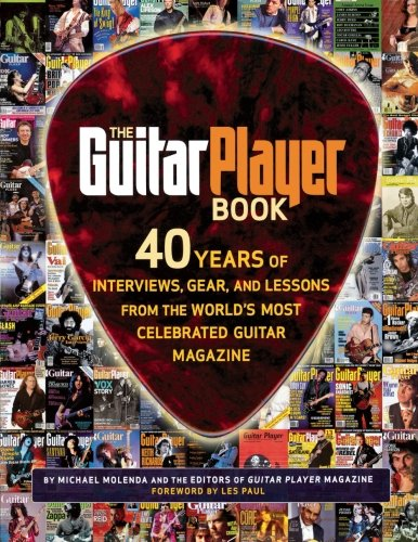 - The Guitar Player Book: The Ultimate Resource for Guitarists