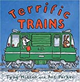 Terrific Trains, Ant Parker and Tony Mitton, 0753451026