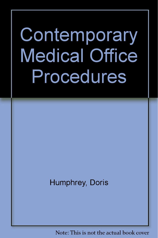CONTEMPORARY MEDICAL OFFICE PROCEDURES -1990 publication.