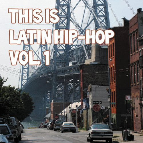 This Is Latin Hip-Hop