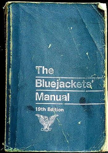 the bluejackets manual 19th edition united states navy amazon com rh amazon com blue jackets manual 24th edition chapter 6 blue jackets manual 24th edition pdf