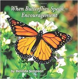 When Butterflies Speak - Encouragement