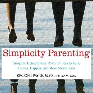 Simplicity Parenting Audiobook