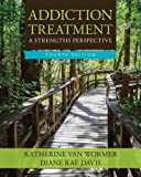 img - for Addiction Treatment (SW 393R 23-Treatment of Chemical Dependency) book / textbook / text book