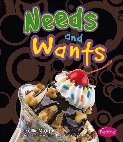Needs and Wants (Pebble Books) ebook