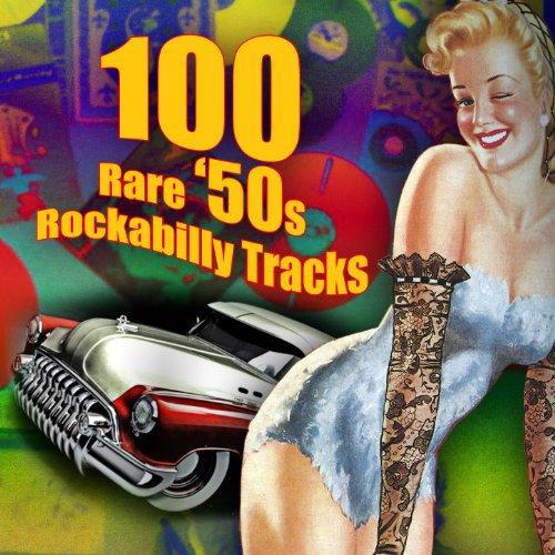 100 Rare '50s Rockabilly Tracks]()