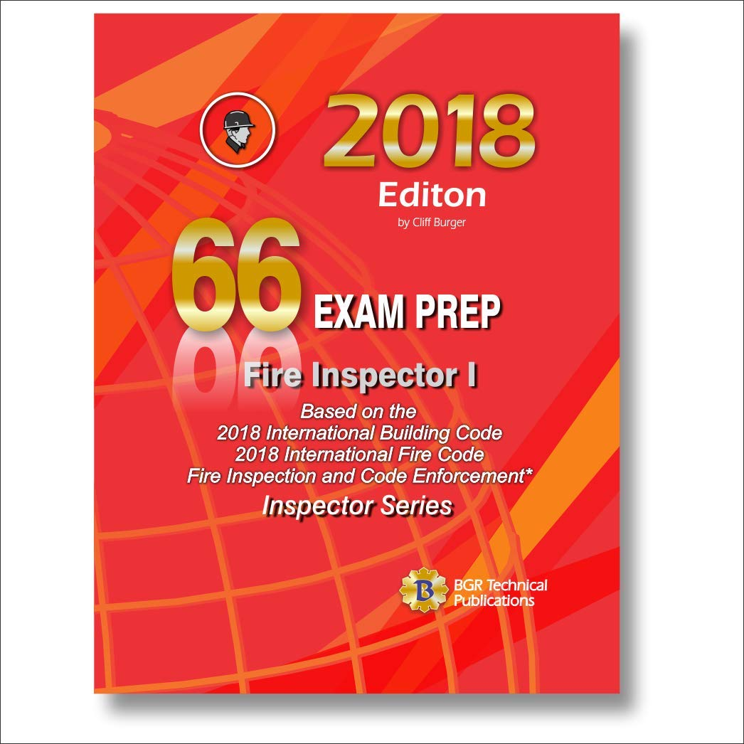 66 Fire Inspector I 2018 Study Guide Workbook Based On The
