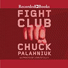 Fight Club Audiobook by Chuck Palahniuk Narrated by Jim Colby